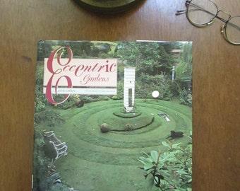 Eccentric Gardens by Jane Owen Photography by Eric Crichton - Vintage Garden Book