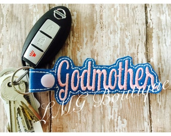 Godmother Key chain, God mother Fob Embroidered Snap Tab,  Godmother Key Fob, Embroidered Snap Tab