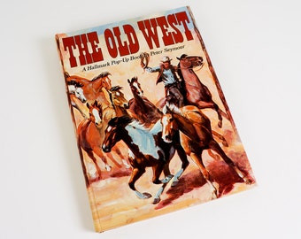 Vintage Childrens Book The Old West by Peter Seymour 1970 Hallmark Pop-Up Book Hc / Working Pop-Ups Cowboy Indian Horse Pioneer Frontier