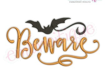 Beware Script with Bat Halloween Machine Embroidery Design- Instant Download Machine embroidery design