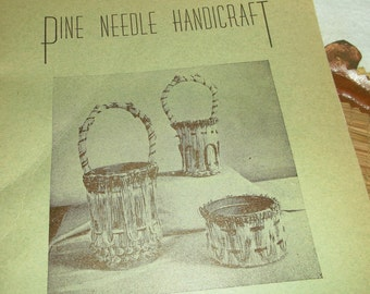 Vintage PINE NEEDLE HANDICRAFT Booklet by Flora Birum Baker