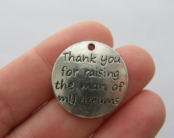 2 Thank you for raising the man of my dreams charms antique silver tone M272