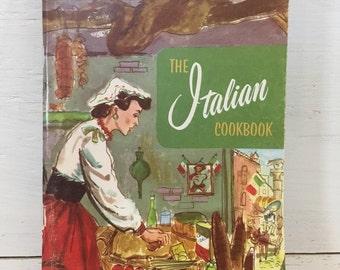 The Italian Cookbook - Culinary Arts Institute - 106, Vintage Cookbook