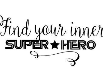 Find your inner super hero decal