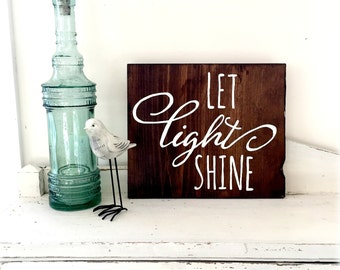 Let Light Shine Barn Wood Sign - IN STOCK- Ready to ship - Typography Sign- reclaimed Barn Wood Wall Decor