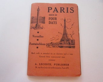 vintage PARIS guide and map - Paris Seen in Four Days - A LeConte - circa 1950s