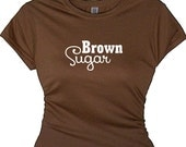 Pretty Brown Sugar Tee Girls of Color Flirty Message T Shirt Quote Tees Messages on Shirts Women's Clothing for Spring Summer Tops for Beach