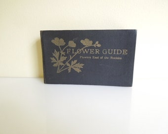 Antique Book, Flower Guide, Flowers East of the Rockies, Gift for Gardeners, Illustrated Book