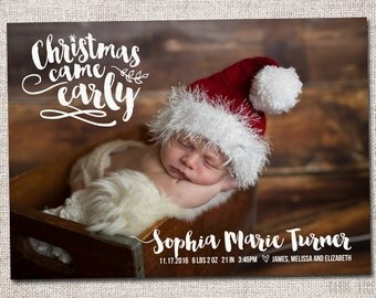 """Christmas birth announcement, holiday card, birth announcement, baby christmas card, PRINTABLE (""""Christmas came early"""" Birth Announcement)"""
