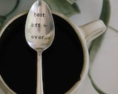 BEST BFF EVER - Hand Stamped Vintage Coffee Spoon for your Coffee Lovin' Best Friend - jessicaNdesigns Original