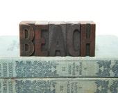 Vintage Wood Typeset Letters / BEACH / Cottage or Coastal Decor / Letterpress Alphabet / Beach Themed Wedding Decor
