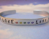 More Love Less Hate Aluminum Cuff Bracelet / Show Your Support / Rainbow Pride / Hearts