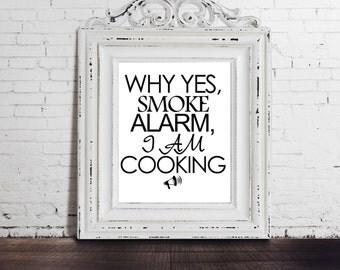 Funny Kitchen Print, Kitchen Art Decor, Wall Art for Kitchen, Cooking Art Print, Funny Art Print, Gift for Chef, Cooks, Digital Download Art