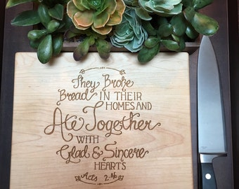 Acts 2:46 Kitchen Cutting Board or Serving Platter