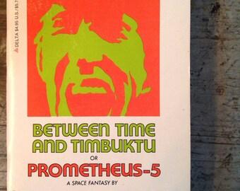 1980 Kurt Vonnegut Between Time and Timbuktu or Prometheus 5 Book