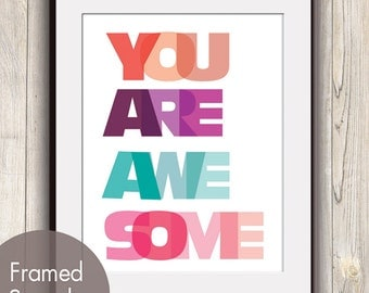 You Are Awesome Print - Unframed Art Print (featured in Assorted Dark Pastels) Typography Print