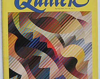 AQS American Quilter Magazine Spring 1993, Vol IX No. 1, Tea Cup Quilt, 1991 Bay Area Fire Quilts, Creating Quilts from Photos