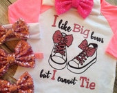 I like big bows but i cannot tie Shirt Girl's Raglan Shirt Baby Girl Clothes Baby Girl Shirt glitter shirt ilike big bows shirt girls