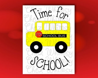 School Bus SVG Time for School SVG Design Yellow Bus Cutting File Back To School Cutting Design