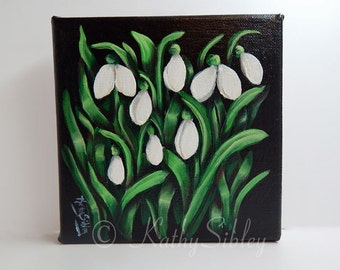 Snow Drops Painting, Original Art, 6 x 6 inches, Gallery Wrapped Canvas, Original Acrylic Painting,  Spring Flower Painting,  Home Decor Art