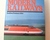 Modern Railways Hardcover 1980 by Geoffrey Freeman Allen illustrated with train photos color and B W