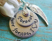 Custom Listing for Bethandfriends - Remembrance Necklace Never forget, I love you  Memorial Jewelry