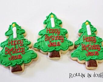 Christmas Cookies, Happy Birthday Jesus Cookies, Religious Christmas Cookies, Christmas Tree Cookies - 1 Dozen