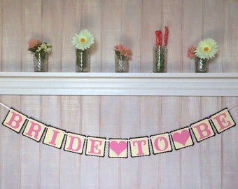 Bridal Shower Decoration - Bride To Be Banner -  Garland - Paper Banner - Bridal Portraits Photo Booth Prop