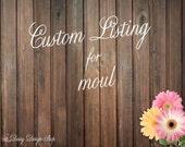 Custom Listing for MOUL