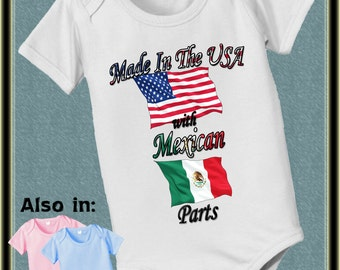 Made in the USA with Mexican Parts Bodysuit - American Flag - Mexico Flag - Nationality Bodysuit - Flag shirt Proud to be  baby shower gift