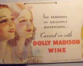 Dolly Madison Wine Advertising, Einson Freeman Lithograph Vintage Sign, Cardboard, Fruit Industries Product, Shabby Chic, Grocery Sign