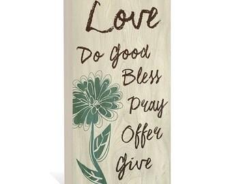 Wall Art, Beatitude Art, Christian Wall Art  - Love, Do Good, Bless, Pray, Give Art -  Woodblock Art Sign