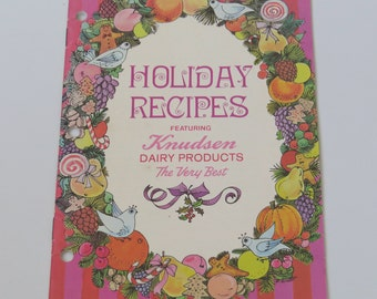 1966 Holiday Recipes Booklet Knudsen Dairy Products Oh So Retro!