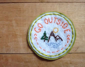 Go Outside. Hand Embroidered Patch.