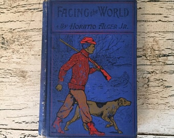 Vintage Horatio Alger Jr. Book - Facing the World  - Bright Electric Royal Blue Book - Distressed Blue Book