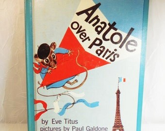 Anatole Over Paris by Eve Titus, 1961 First Edition McGraw Hill, illustrated by Paul Galdone, Hardcover Vintage Book