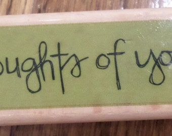Thoughts Of You Kolette Hall 2006  Wooden Rubber Stamp