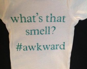 What's that smell?? #awkward funny onesie