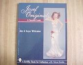 Originals Josef A Second Look par Jim Whitaker, Vintage livre de référence sur les Figurines en céramique, Figurines miniatures à collectionner