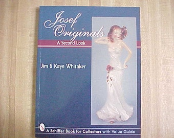 Josef Originals A Second Look by Jim Whitaker, Vintage Reference Book on Ceramic Figurines, Collectible Miniature Figurines