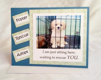 Foster, Rescue, Adopt  Handmade Greeting Card