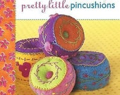 STUDIO DESTASH BOOK  Pretty Little Pincushions by Lark Books Staff