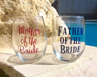 Wine Glass, Mother of the Bride Wine Glass, Mother of the Groom Stemless Wine Glass, Wedding Toast Glass, Father of the Bride Wine Glass