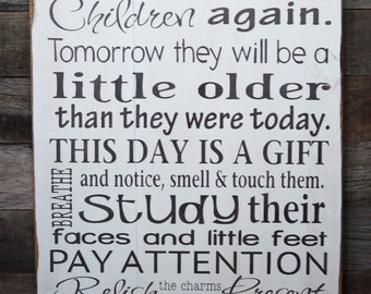 Large Wood Sign - You Will Never Have This Day With Your Children Again - Subway Sign - Inspirational Sign - Home Decor - Children