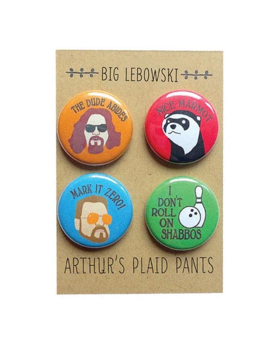 Big lebowski badges, the dude, big lebowski magnet, the dude abides, pinback buttons, magnet set