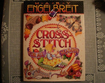 Cross Stitch For All Seasons by Mary Engelbreit (1997, Hardcover)