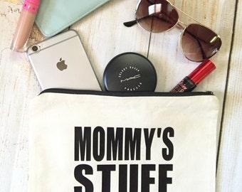 Custom Stuff Pouch / Mommy's Stuff Pouch / Zippered Clutch / Make Up Bag