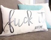 Eff It Naptime Throw Pillow — Cotton Canvas
