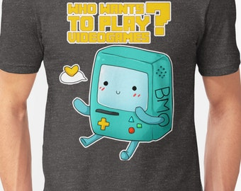 Adventure time BMO - Who wants to play videogames t-shirt