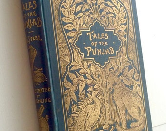 Tales of the Punjab by Flora Annie Steel. Illustrations by J. Lockwood Kipling. 1894 First Edition.